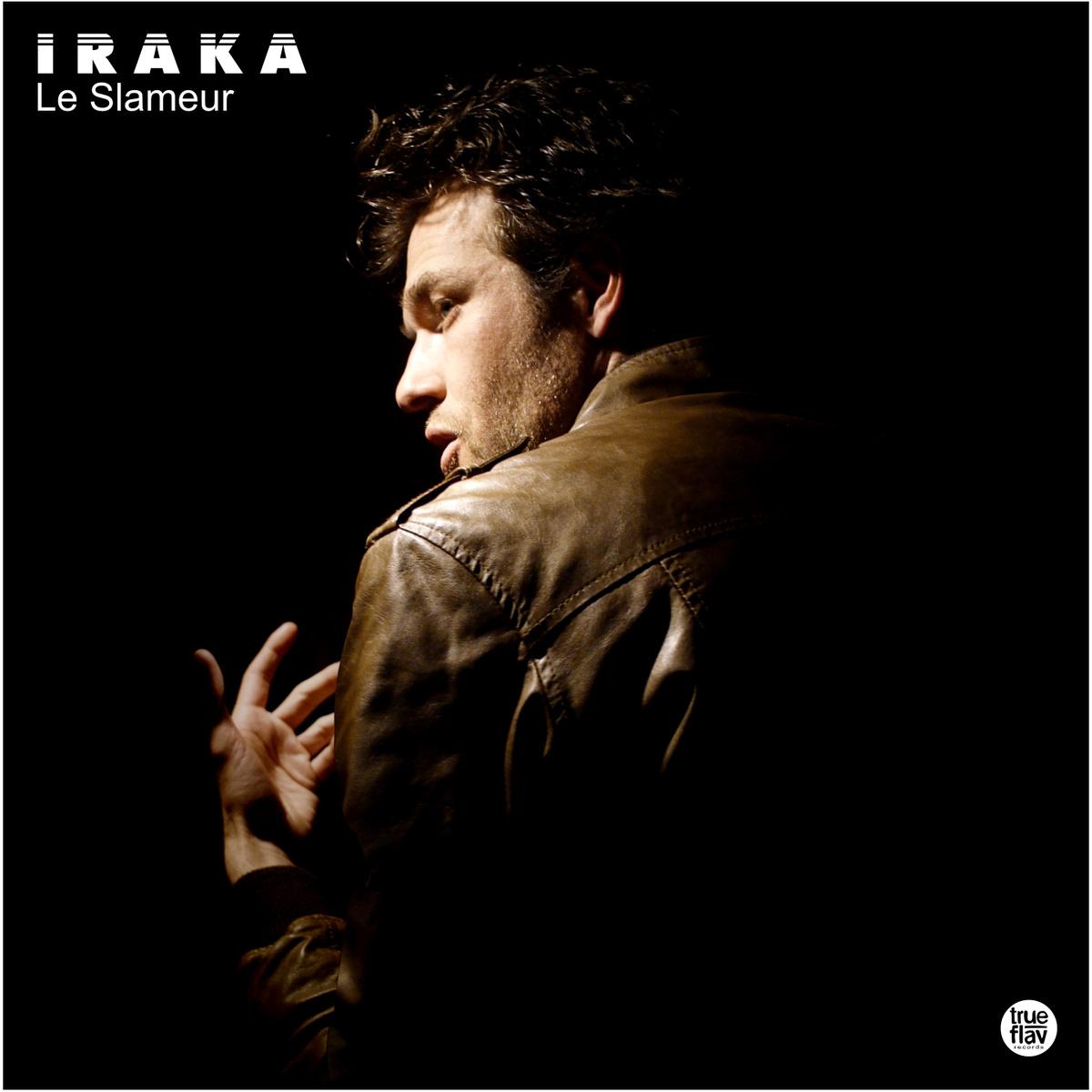 Iraka – Le Slameur