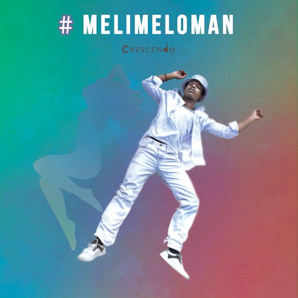 Crescendo – #Melimeloman